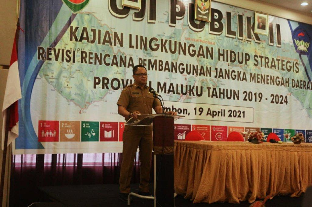 Kasrul Selang Buka Uji Publik II Kajian Lingkungan Hidup Revisi RPJMD Maluku